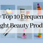 Top 10 frequently bought beatuty products featured image